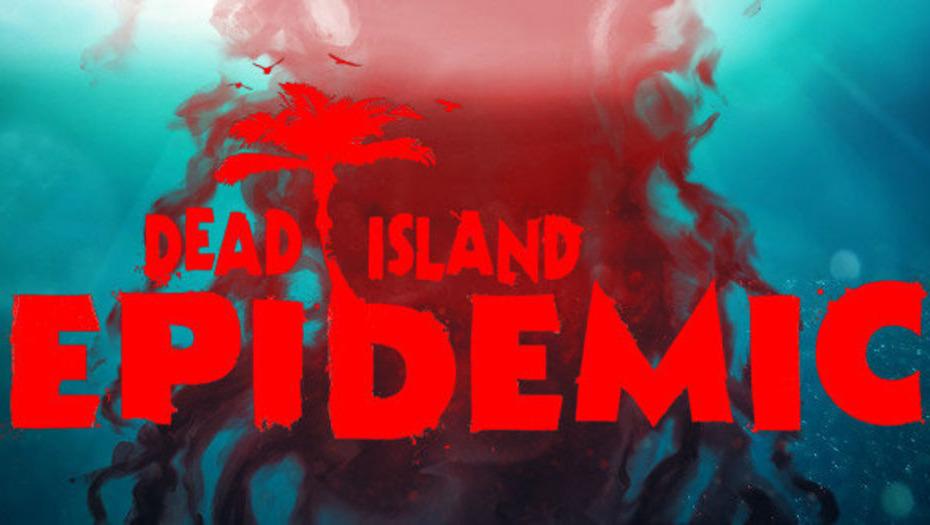3 гифта на Dead Island: Epidemic